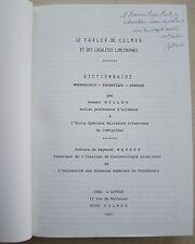 Le Parler de Colmar et des localités limitrophes Robert MULLER 1983 DEDICACE