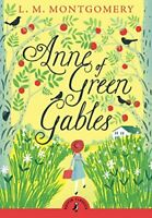 Anne of Green Gables (Puffin Classics) By L.M. Montgomery. 9780141321592