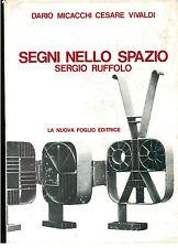 MICACCHI DARIO VIVALDI CESAR SEGNI NELLO SPAZIO SERGIO RUFFOLO NUOVA FOGLIO 1975