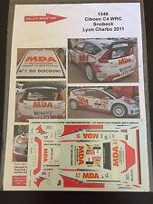 DECALS 1/43 CITROEN C4 WRC DANY SNOBECK RALLYE LYON CHARBONNIERES 2011 RALLY