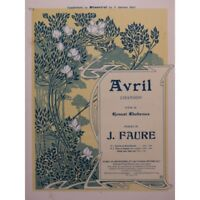 FAURE J. Avril Chant Piano 1905 partition sheet music score