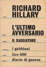L'ultimo avversario - Richard Hillary - Il Saggiatore 1006