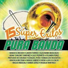 Various Artists : 15 Super Exitos Con Pura Banda CD