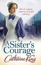 A Sister's Courage, King, Catherine | Paperback Book | Good | 9780751548372