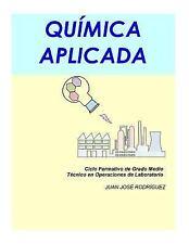 Quimica Aplicada by Juan José Alonso (2015, Paperback)