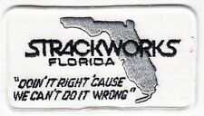 STRACKWORKS FLORIDA DOIN IT RIGHT CAUSE WE CAN'T DO IT WRONG - Vintage PATCH