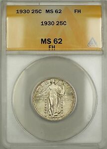 1930 FH Full Head Standing Liberty Silver 25c ANACS MS-62 (Better Coin)