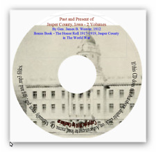 Jasper County, Iowa Past & Present - County History