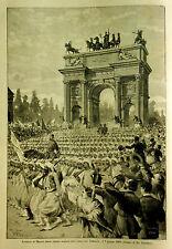 1884,l'Illustrazione Italiana=Entrata Truppe Alleate a Milano, Arco del Sempione