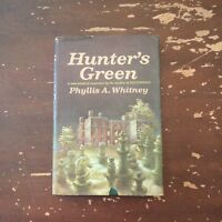 1968 Hunter's Green by Phyllis A Whitney Hardcover with Dust Jacket
