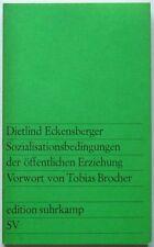*Sozialisationsbedingungen der öffentlichen Erziehung* v. Dietlind Eckensberger