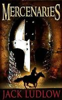 Mercenaries by Ludlow, Jack (Paperback book, 2009)