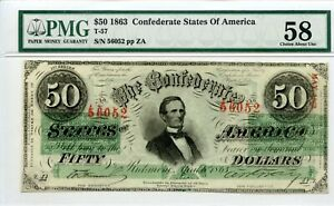 1863     $50   Confederate Currency. T-57   PMG 58.