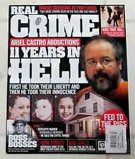 REAL CRIME Issue No 14 ARIEL CASTRO Abductions 11 YEARS In HELL Mafia PIG FARMER