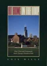At Home in the Loop: How Clout and Community Built Chicago's Dearborn Park