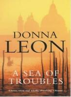 A Sea of Troubles By Donna Leon. 9780099415169