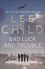 Bad Luck And Trouble: (Jack Reacher 11) by Child, Lee 0593057015 The Cheap Fast