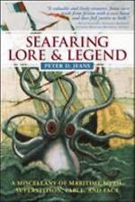 Seafaring Lore and Legend : A Miscellany of Maritime Myth, Superstition,...