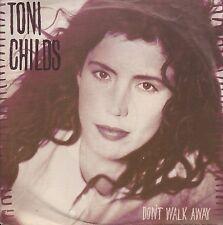 "TONI CHILDS. DON´T WALK AWAY. SINGLE. 7"". NEAR MINT"