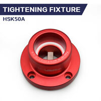 HSK50A Tightening Fixture Tool Lock Seat Fit HSK A type Collet Chuck
