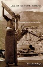 Love and Honor in the Himalayas: Coming To Know Another Culture Contemporary Et