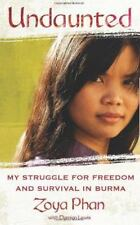 Undaunted: My Struggle for Freedom and Survival in Burma