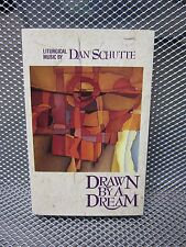 DAN SCHUTTE Drawn By A Dream cassette tape 1993 Lent Easter liturgy Like Cedars