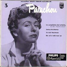 """PATACHOU """"LA COMPLAINTE DE LA BUTTE"""" 50'S EP PHILIPS 432.040"""