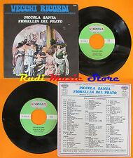 LP 45 7'' VECCHI RICORDI DAMATI Piccola santa Fiorellin del prato cd mc dvd vhs