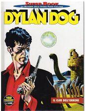 DYLAN DOG SUPER BOOK NUMERO 1