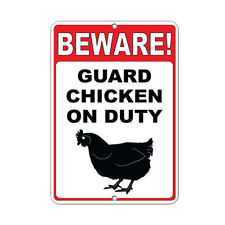 Beware! Guard Chicken On Duty Funny Quote Aluminum METAL Sign