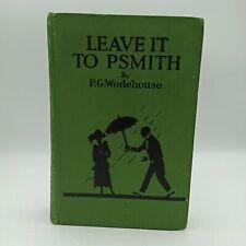 P G Wodehouse Leave It To P Smith 5th Printing Herbert Jenkins Hardback