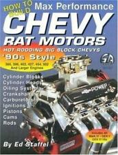 How to Build Max Performance Chevy Rat Motors: Hot Rodding Big-Block Chevys S-A
