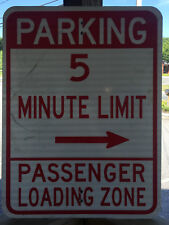 Parking 5 Minute Limit Passenger Loading Zone Street/Road Sign