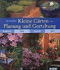 Kleine Gärten: Planung und Gestaltung. Aufwand, Zei... | Buch | Zustand sehr gut