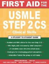 First Aid for the USMLE Step 2 CS (Clinical Skills Exam)