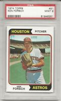 SET BREAK - 1974 TOPPS #91 KEN FORSCH, PSA 9 MINT,  HOUSTON ASTROS, L@@K