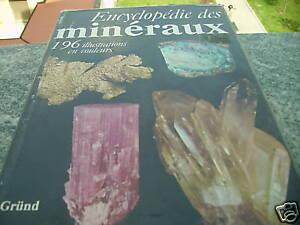 ENCYCLOPEDIE DES MINERAUX in francese 1982