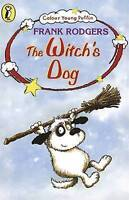 The Witch's Dog (Colour Young Puffin) by Frank Rodgers, Acceptable Used Book (Pa