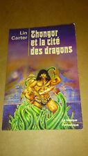 Thongor et la cité des dragons - Lin Carter