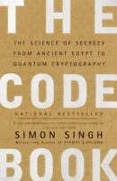 THE CODE BOOK: Science of Secrecy from Ancient Egypt to Quantum Cryptography by