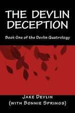 "The Devlin Deception: Formerly titled ""The Donne Deal:  How One Man Bought and F"