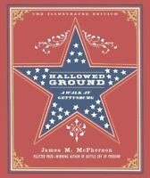 Hallowed Ground: A Walk at Gettysburg by McPherson, James M. in Used - Very Goo