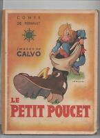 CALVO. LE PETIT POUCET. Editions G.P. 1947
