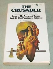 THE CRUSADER Book I & II: The Accursed Tower The Passionate Princess JOHN CLEVE