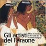 (1175) Gli artisti del Faraone. Deir el-Medina e le Valli dei Re e delle Regine