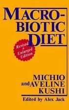 Macrobiotic Diet, Kushi, Aveline, Kushi, Michio, Good Condition, Book