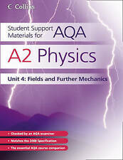 A2 Physics Unit 4: Fields and Further Mechanics by Dave Kelly (Paperback, 2010)