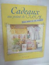 """Sandra Hardy """"Cadeaux au point de croix pour bébé et sa chambre"""" /Carrousel 1999"""