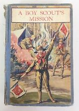 A Boy Scouts Mission - Boy Scout Handbook Printed 1927 by George Durston